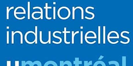 Les carrières en relations industrielles: du diplôme au marché du travail billets