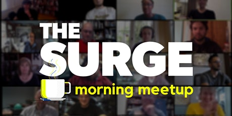 The Surge Morning Meetup tickets