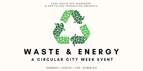 Waste & Energy: A Circular City Week Event Tickets