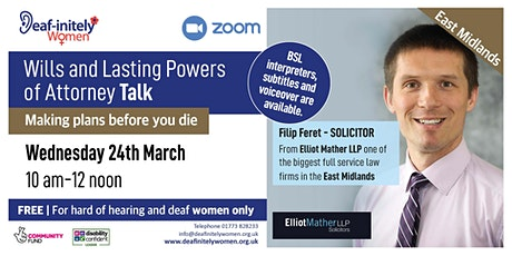 Deaf-initely Women: Wills and Lasting Powers of Attorney Talk tickets