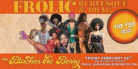 FROLIC : Burlesque & Drag tickets