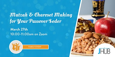 Matzah and Charoset Making for Your Passover Seder
