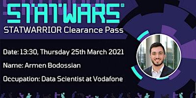 STATWARRIOR: Armen Bodossian, Data Scientist at Vodafone