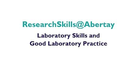 Research Skills@Abertay: Laboratory Skills and Good Laboratory Practice tickets