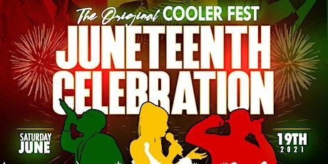 COOLER  FEST JUNETEENTH CELEBRATION tickets