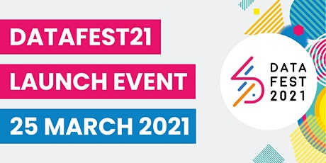 DataFest 2021 - Launch Event tickets