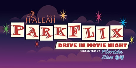 City of Hialeah Parkflix Drive-In Movie Night: Sing tickets