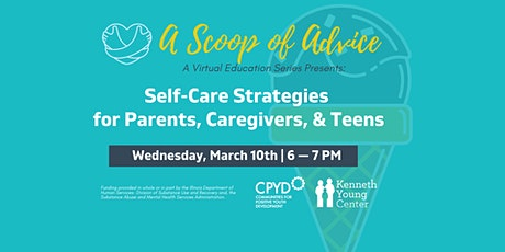 Scoop of Advice: Self-Care Strategies for Parents and Teens tickets