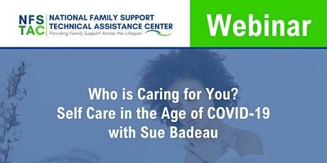 Who is Caring for You? Self Care in an Age of COVID-19 tickets