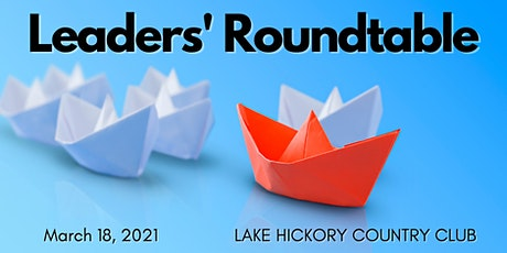 Leaders' Roundtable for March 2021 tickets