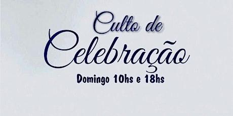 Culto de Celebração - Domingo Manhã - 10h ingressos