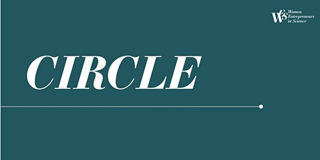 Women Entrepreneurs in Science Circle Tickets