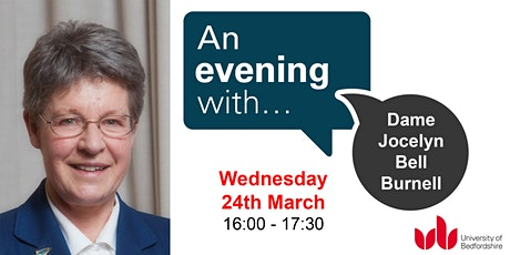 An Evening With... Dame Jocelyn Bell Burnell tickets