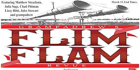 Grampadrew's Flim Flam Revue -  Live Stream Twitch.TV/CasbahLiveSD Tickets