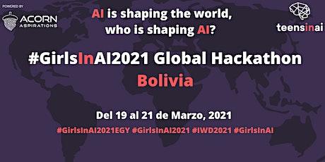 #GirlsInAI2021 Hackathon – Bolivia entradas