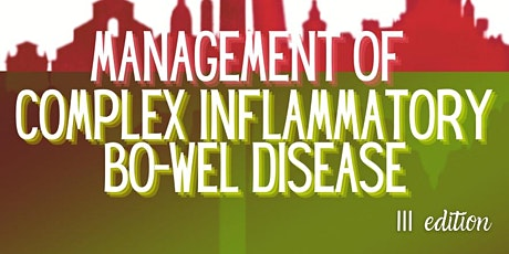 Management of Complex Inflammatory Bo-Wel Disease - III Edition tickets
