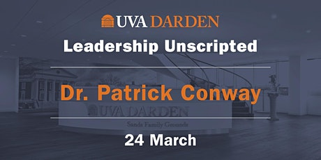 Leadership Unscripted: A Conversation w/ Patrick Conway & Vivian Riefberg tickets