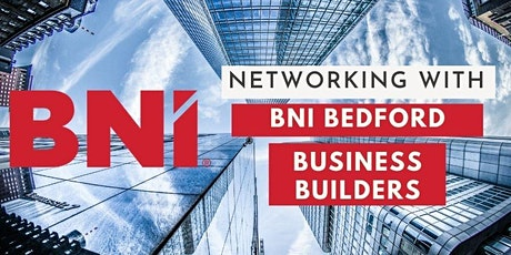ONLINE Networking - BNI Bedford Business Builders tickets
