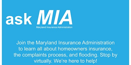 Homeowners Insurance -Ask The Maryland Insurance Administration (MIA) tickets