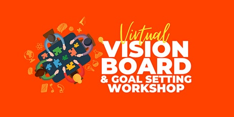 Virtual Vision Board & Goal Setting Workshop tickets