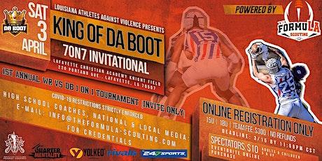 KING OF DA BOOT 70N7 INVITATIONAL tickets