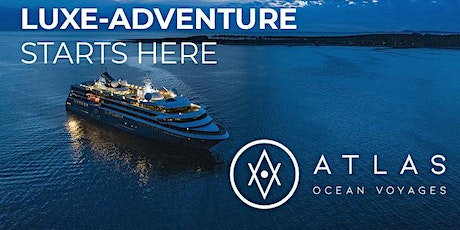 Virtual Event with Atlas Ocean Voyages and Crown Cruise Vacations tickets