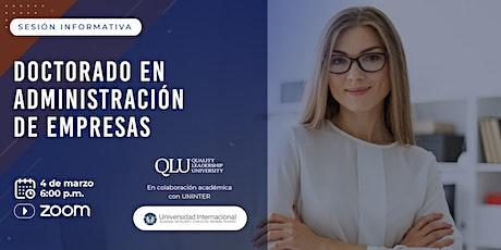 Sesión Informativa del DBA: Doctorado en Administración de Empresas boletos