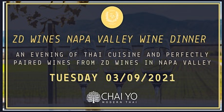 ZD Wines Napa Valley Wine Dinner at Chai Yo Modern Thai tickets
