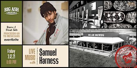 Samuel Harness  Live @Big Ash! tickets