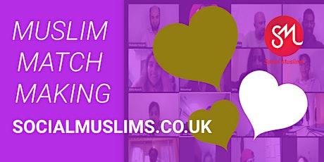Single Muslim Match Making Event (18+) tickets