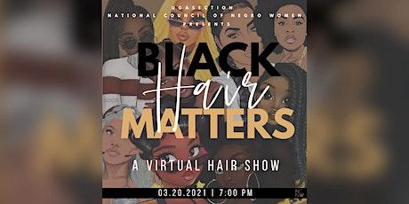 Black Hair Matters: A Virtual Hair Show tickets
