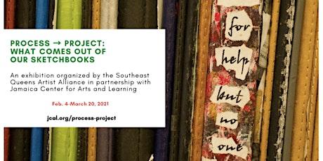 """""""Process->Project"""" Artist Talk tickets"""