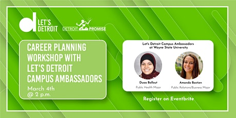 Career Planning Workshop with Let's Detroit Campus Ambassadors tickets