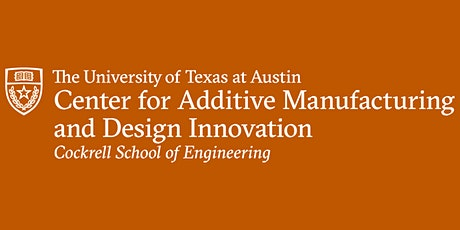 Center for Additive Manufacturing and Design Innovation Virtual Launch tickets