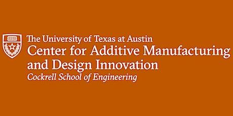 Center for Additive Manufacturing and Design Innovation Virtual Launch biglietti