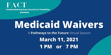 "Understanding Medicaid Waivers: a""Pathways to the Future"" Virtual Session tickets"