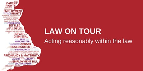 Law on Tour - acting reasonably within the law tickets