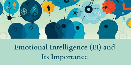 Emotional Intelligence (EI) and Its Importance Tickets