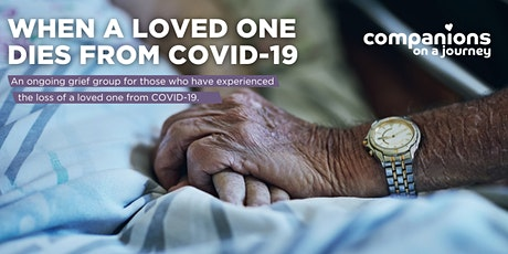 COJ | When a Loved One Dies from COVID-19 Ongoing Grief Group tickets
