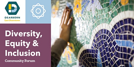 East Downtown Dearborn 2021 & Beyond: Diversity, Equity & Inclusion bilhetes