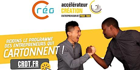 Réunion d'information - Programme Accélérateur Créo 2021 | Île-de-France billets
