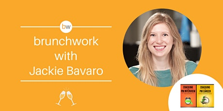 Product brunchwork w/ Jackie Bavaro (Cracking the PM Interview) tickets