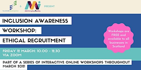 Inclusion Awareness Workshop: Ethical Recruitment tickets