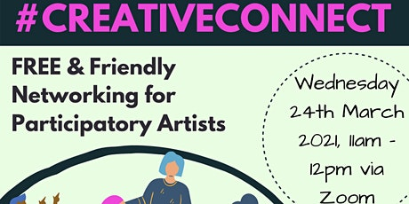 #CreativeConnect March 2021 tickets