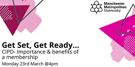 Get Set, Get Ready. CIPD- Importance & benefits of a membership tickets