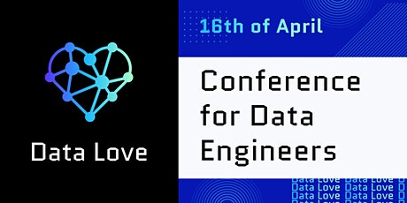 Data Love conference for Data engineers and Data scientists tickets