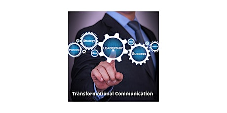 Transformational Communication: When Communicators Lead tickets