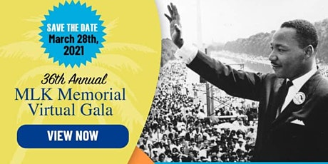 The 36th Annual  MLK  Memorial  Virtual Gala tickets