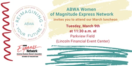 ABWA - Women of Magnitude March Networking Lunch tickets