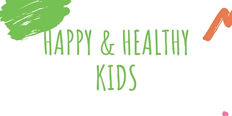 Happy & Healthy Kids tickets